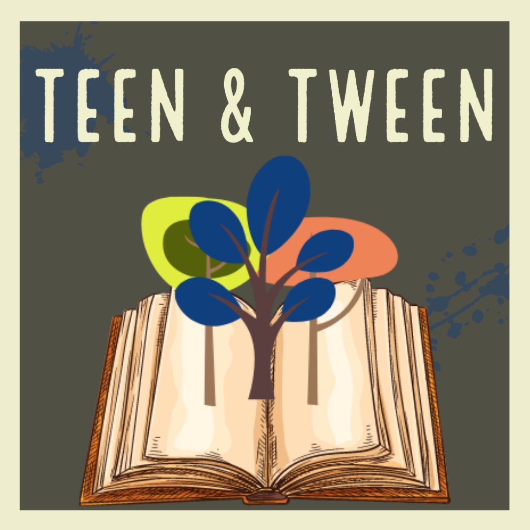 Teen and Tween